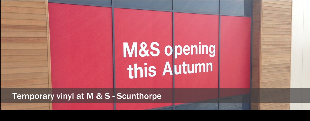 Slide 5 - Temporary vinyl at M & S - Scunthorpe